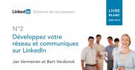 Livre blanc : Développez votre réseau et communiquez sur LinkedIn